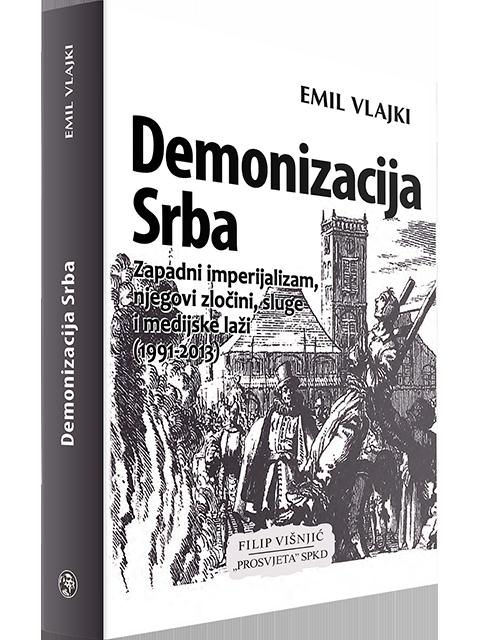 Demonizacija Srba filip visnjic